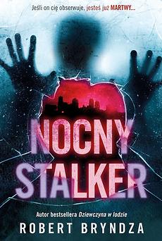 Robert Bryndza - Nocny Stalker